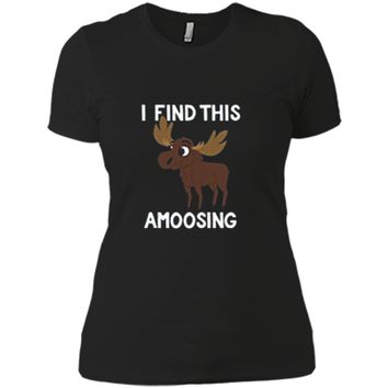 I Find This Amoosing T-Shirt - Funny Moose Amusing Pun Tee Next Level Ladies Boyfriend Tee