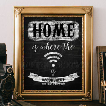 Home is Where the Wifi Is Sign, Wifi Password Printable, Chalkboard Art Print, Wedding Library, Home Print, Coffee Shop Decor, Be Our Guest