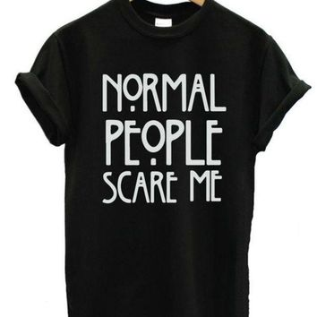 CREYOND Normal People Scare Me Letters Print Women Tshirt American Horror Story Fashion Shirt For Hipster Top Tees Casual Latest ZY134