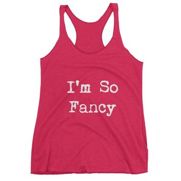 I'm So Fancy Women's tank top