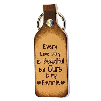 Every Love Story is Beautiful Leather Keychain