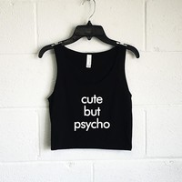 Cute But Psycho Crop Tank