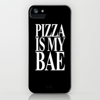 Pizza is My Bae iPhone & iPod Case by productoslocos | Society6