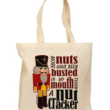 More Nuts Busted - My Mouth Grocery Tote Bag by TooLoud