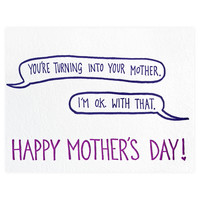 Turning Into My Mother Mother's Day Card