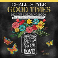 Chalk Style Good Times Deluxe Adult Coloring Book