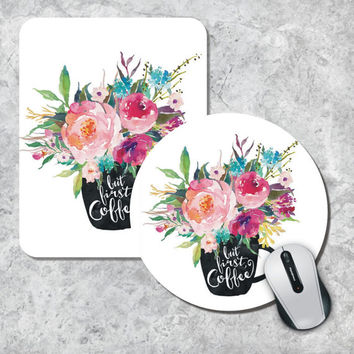 Quote Mousepad, But First Coffee, Watercolor Mouse Mat, Coffee Cup Mousepad, Floral Mouse Pad, Round Mousepad, Custom Mousepad,Inspirational