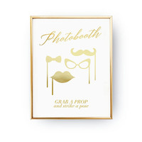 Photobooth Grab A Prop, Wedding Wall Decor, Real Gold Foil Print, Wedding Signs, Wedding Decoration, Wedding Print, Gold Foil Sign Wedding