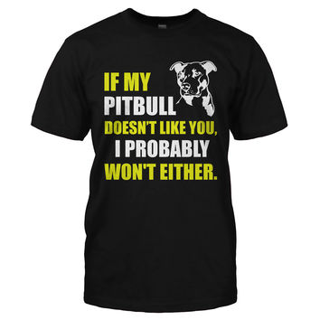 If My Pit Bull Doesn't Like You