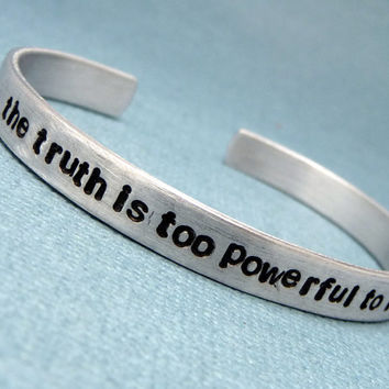 Divergent Inspired - The truth is too powerful to remain caged - A Hand Stamped Aluminum Bracelet