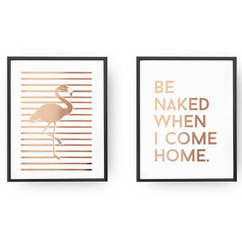 Set Of 2 Prints, Be Naked When I Come Home Print, Bedroom Poster, Real Gold Foil Print, Flamingo Poster, Typography Wall Art, Home Decor,