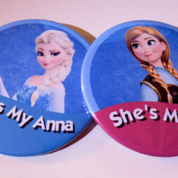 She's My Anna and She's My Elsa Button Set