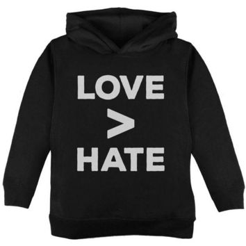 CUPUPWL Activist Love is Greater Than Hate Toddler Hoodie