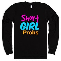 Short Girl Probs-Unisex Black T-Shirt