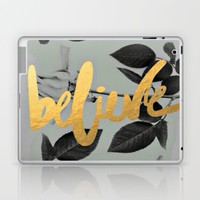 believe; Laptop & iPad Skin by Pink Berry Patterns