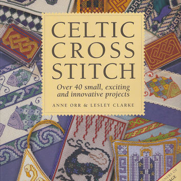 Book - Celtic Cross Stitch by Anne Orr & Lesley Clarke