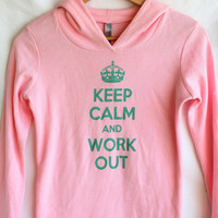Keep Calm and Work Out Hoodie