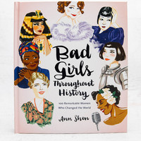 Bad Girls Throughout History Book - Hardback
