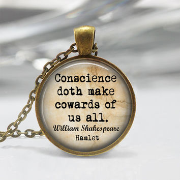 Shakespeare Hamlet pendant Shakespeare Keychain Listen to many, speak to a few. Hamlet Quote Pendant or Keychain