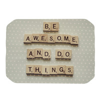 "Cristina Mitchell ""Be Awesome And Do Things"" Wooden Letters Place Mat"