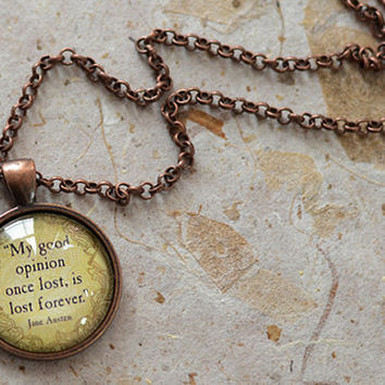 Jane Austen Quote Necklace, My Good Opinion Charm, Jane Austen Jewelry, Your Choice of Finish (1032)