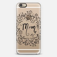 Mom (transparent) iPhone 6 case by Lisa Argyropoulos | Casetify