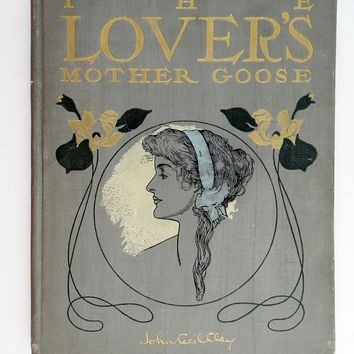 The Lover's Mother Goose Book