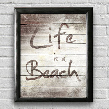 Beach Decor, Typography Poster, Wall Art, Beach Art, Inspirational Print, Beach Sign, Beach Theme