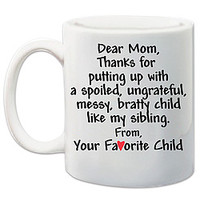 Favorite Child Mug