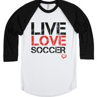 Live Love Soccer tee t shirt-Unisex White/Black T-Shirt