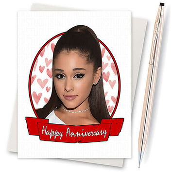 Ariana Grande - Anniversary Card - Girlfriend Card - Card For Him - Card For Girlfriend - Boyfriend Card - Funny Love Card - Card Boyfriend