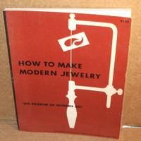 1960 How To Make Modern Jewelry by Charles Martin SC