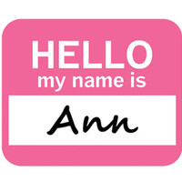 Ann Hello My Name Is Mouse Pad