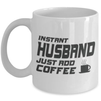 Funny Saying Mug Gift: Cartoon Mug for Husband & Wife - Fun Gift For Morning Coffee Drinkers - White Mug for Him & Her - Holiday Mug & Present For Couples - Humor Cup For Hot Cocoa & Tea Lovers