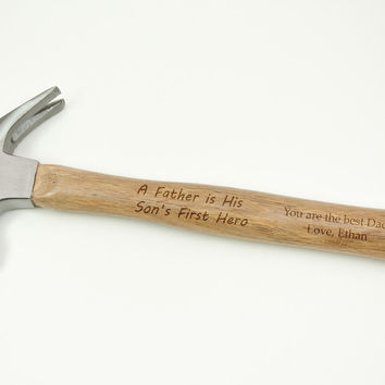 SUMMER SALE A Father is his Son's First Hero - You are the best dad! Message engraved hammer with name Personalized gift for Fathers Day