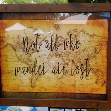 Not all who wander are lost 20 x 16 inch sign with antique brown and gold world map / wedding gift for travelers