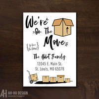 We're On The Move Printable Announcement Card | Change of Address Printable Card | Moving Announcement 5 x 7 Card | We've Moved Digital Card
