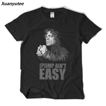 Xuanyutee Game Of Thrones Imp Ain't Easy Summer New Fashion Mens Homme T shirt  Print Cotton O-neck Short Sleeve GOT Fan T-shirt