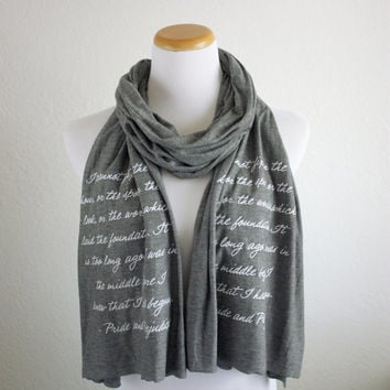 Newly Redesigned Mr. Darcy Quote - Pride and Prejudice Literary Scarf - Jane Austen Quote - Knit Jersey Raw Edged Scarf