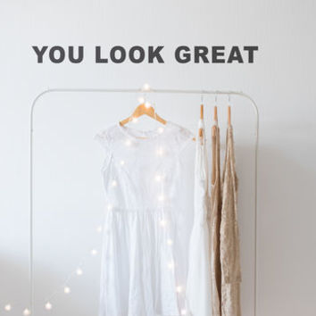 'You Look Great' Complimentary Wall Sticker
