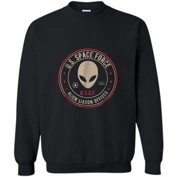 Space Force tshirt Alien Liaison Officer gift Printed Crewneck Pullover Sweatshirt
