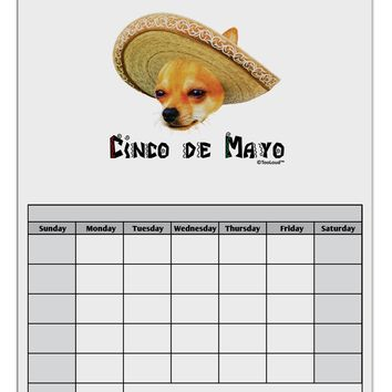 Chihuahua Dog with Sombrero - Cinco de Mayo Blank Calendar Dry Erase Board by TooLoud