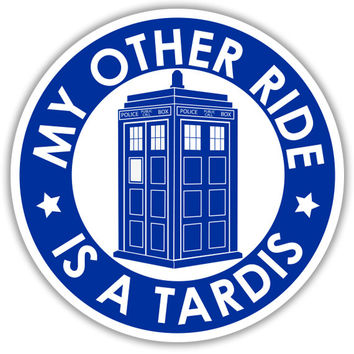 """4"""" Decal -  My Other Ride is a Tardis Circle  - Free Shipping in USA"""