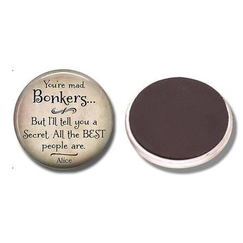 You're Bonkers 30MM Fridge Magnet Alice In Wonderland Quote Glass Cabochon Magnetic Refrigerator Stickers Note Holder Home Decor