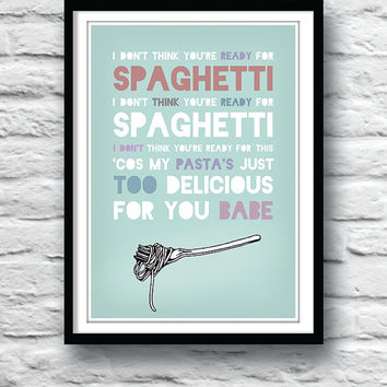 Kitchen art, Art print, Destiny's Child, Typography print, Poster quote, Inspirational print, Quote poster, Bootylicious, Spaghetti poster