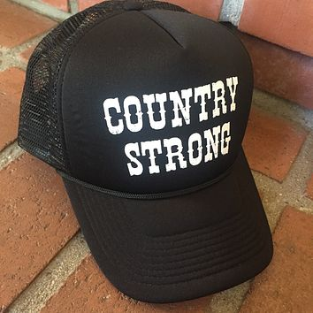 """""""COUNTRY STRONG"""" Trucker Hat"""