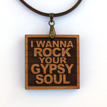 VAN MORRISON Wood Lyric Necklace - I Wanna Rock Your Gypsy Soul