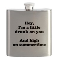 Drunk On You Flask