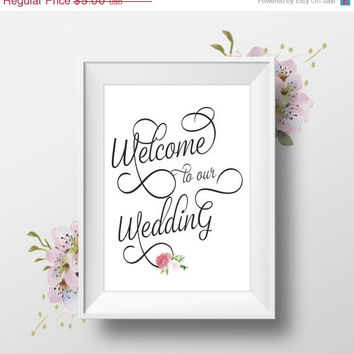 Welcome To Our Wedding Table Sign, 8x10, Calligraphy Script, Floral Bouquet, Instant Download, DIY Printable Wedding Sign,