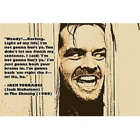 JACK NICHOLSON in THE SHINING 1980 movie quote poster PSYCH HORROR 24X36 new